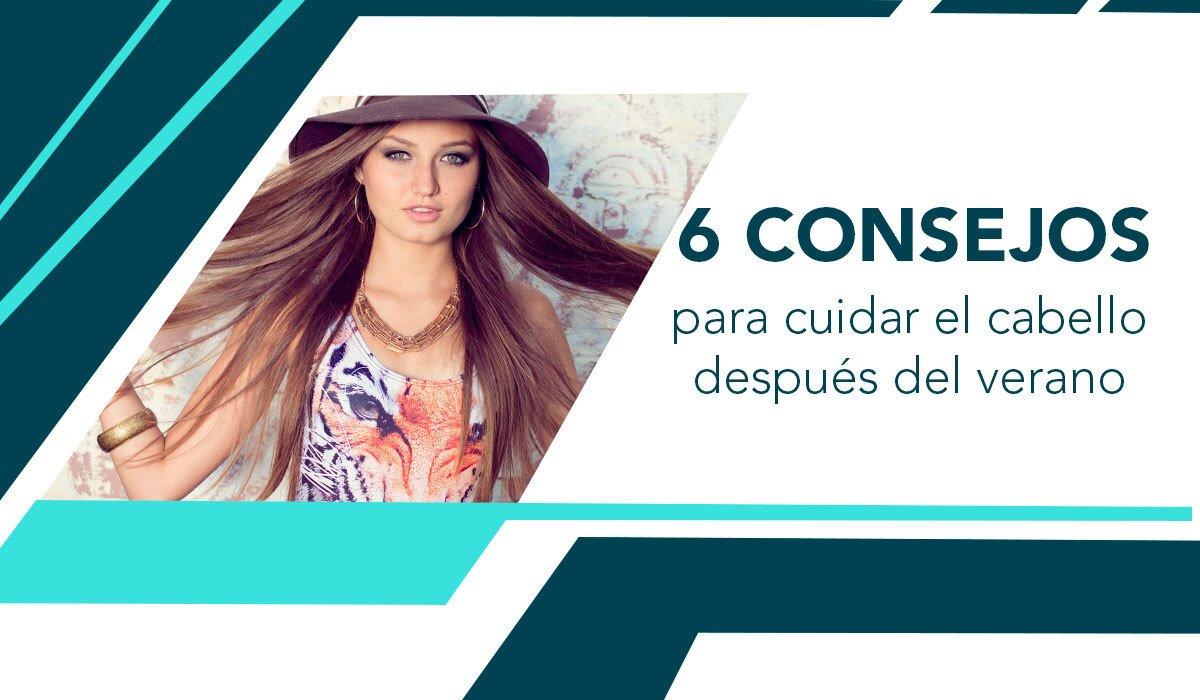 Consejos para cuidar el cabello después del verano